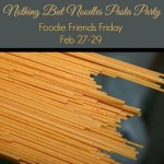 Foodie Friends Friday: Noodle Party