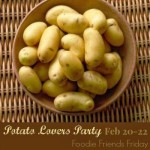 Foodie Friends Friday: Potato Lovers