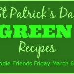 Foodie Friends Friday: St. Patrick's Day Party