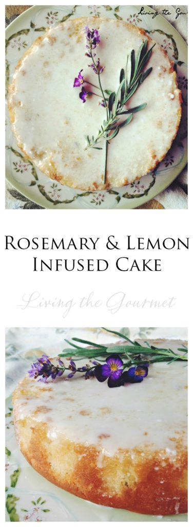 Living the Gourmet: Rosemary & Lemon Infused Cake