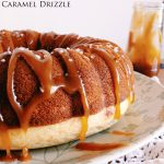 Classic Vanilla Bundt Cake with a Salted Caramel Drizzle