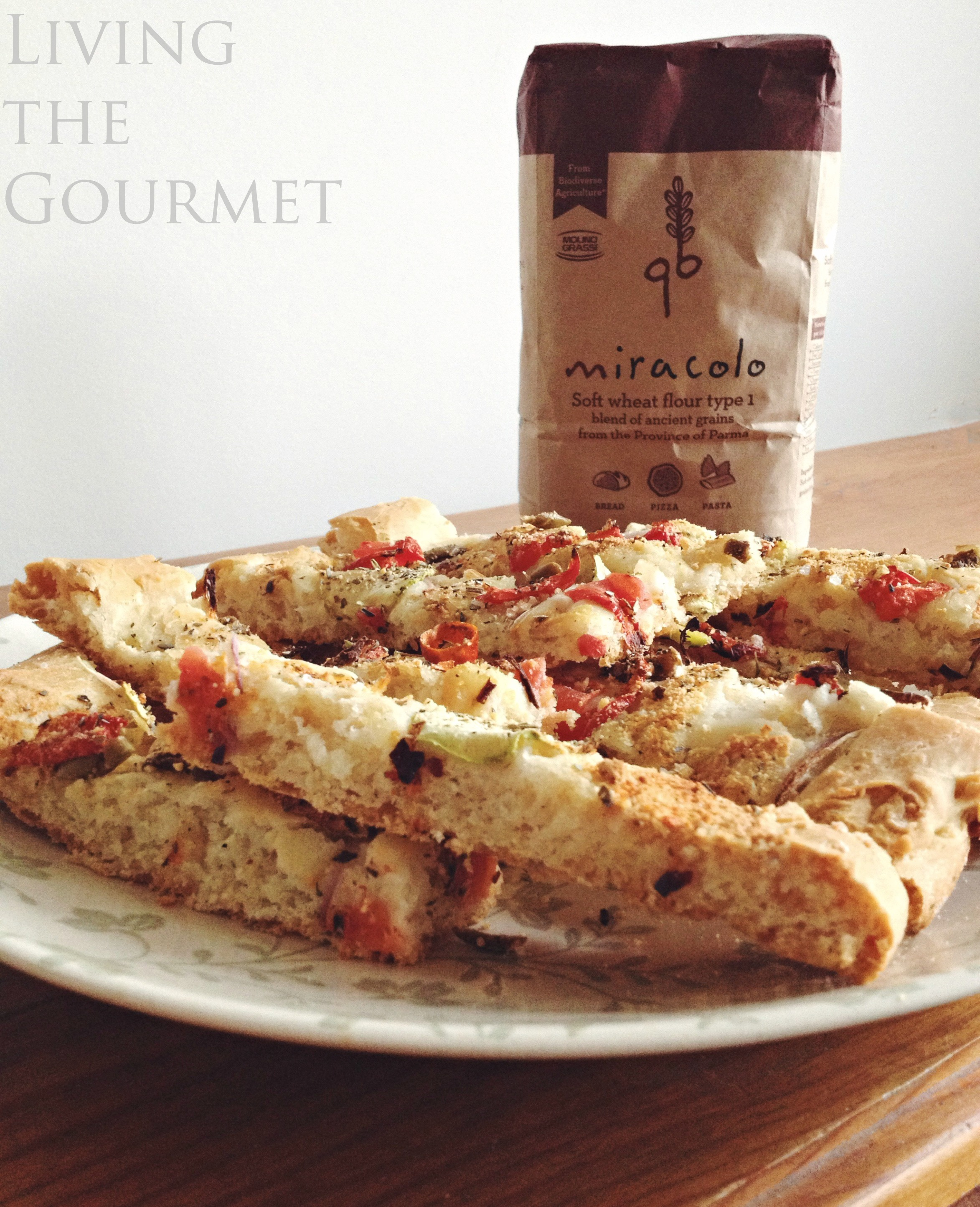 Living the Gourmet: Focaccia featuring Grano del Miracolo