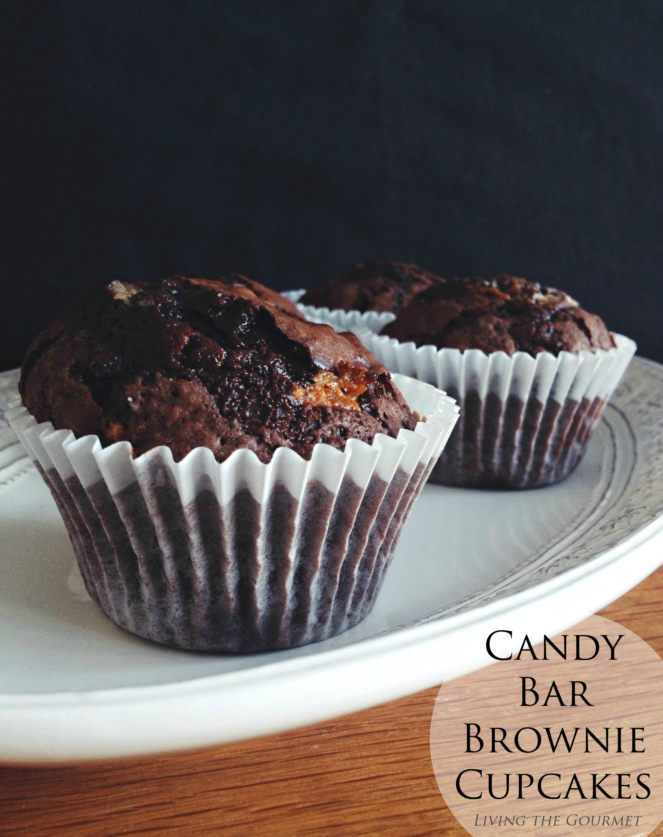 Living the Gourmet: Candy Bar Brownie Cupcakes