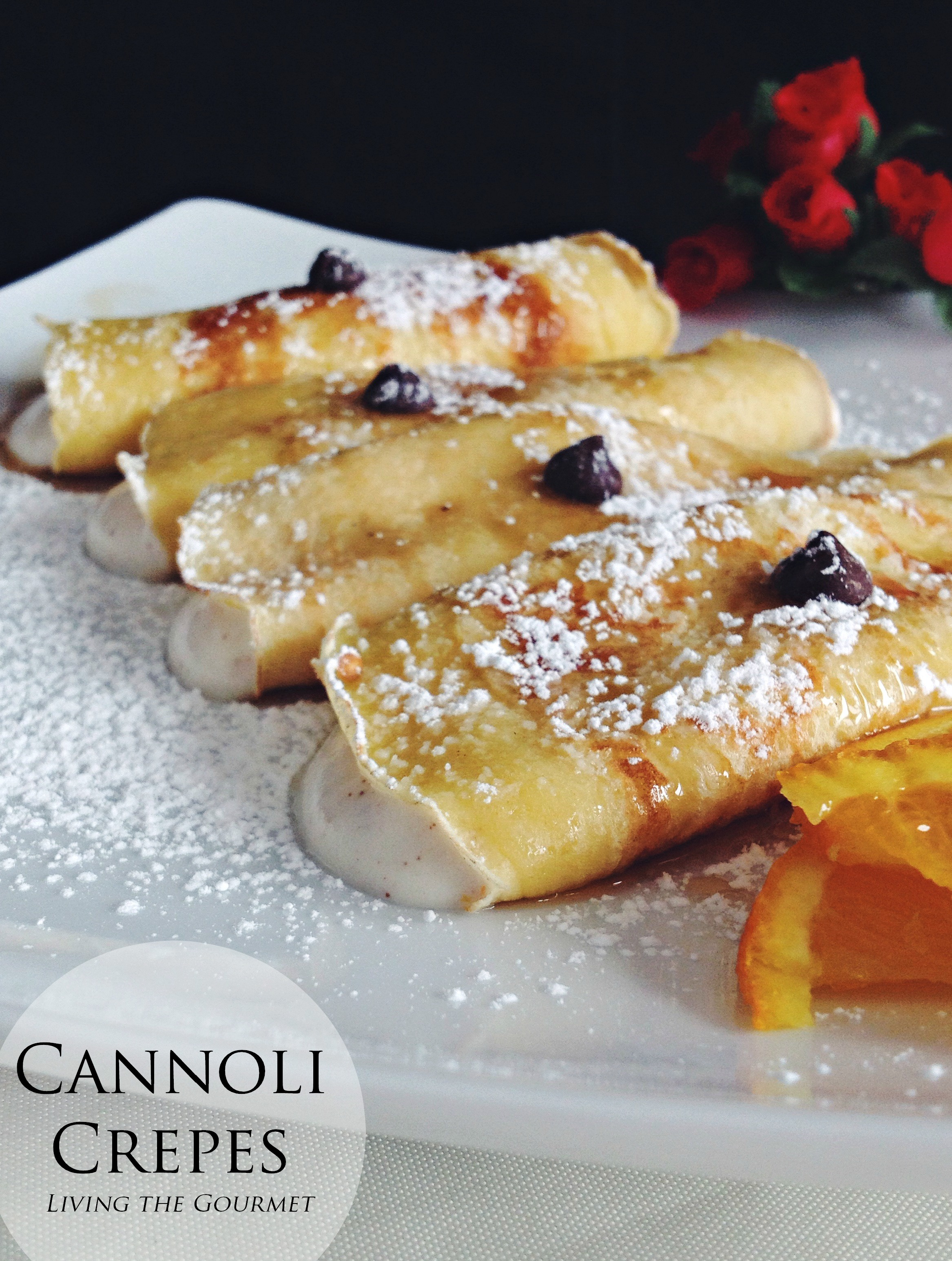 Cannoli Crêpes - Living The Gourmet