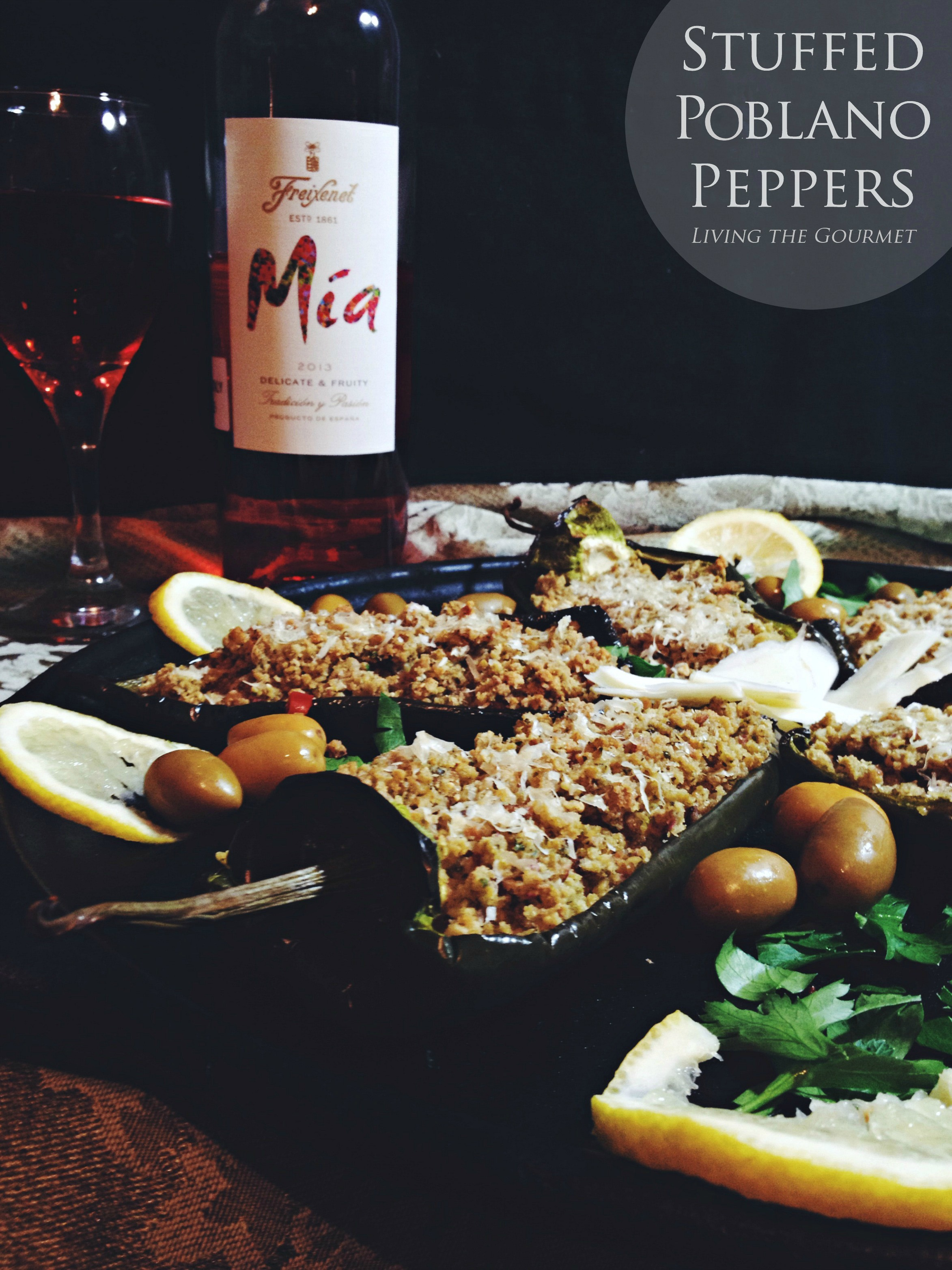 Living the Gourmet: Stuffed Poblano Peppers with Mia Rosé