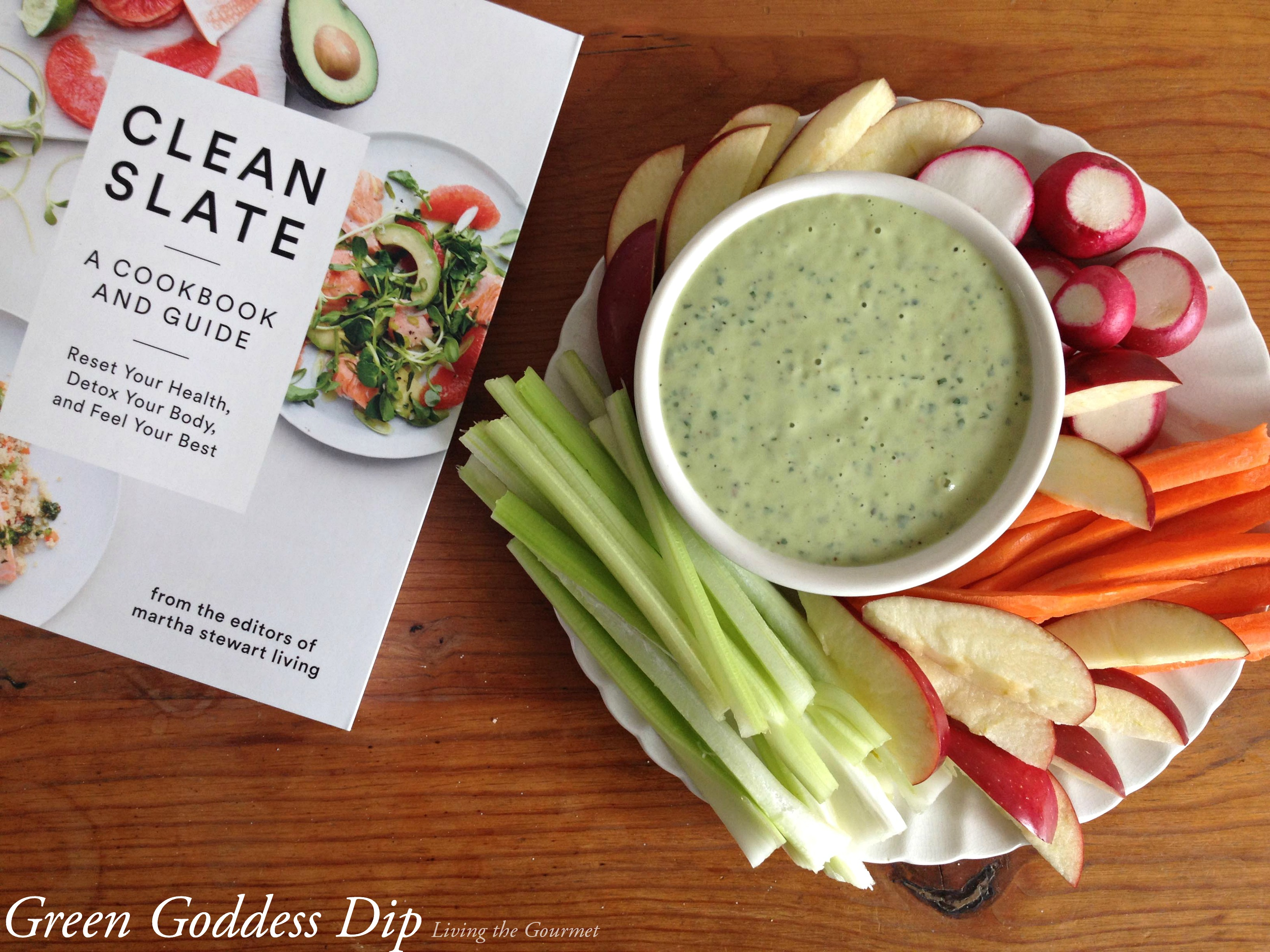 Living the Gourmet: Clean Slate by Marth Stewart / Green Goddess Dressing