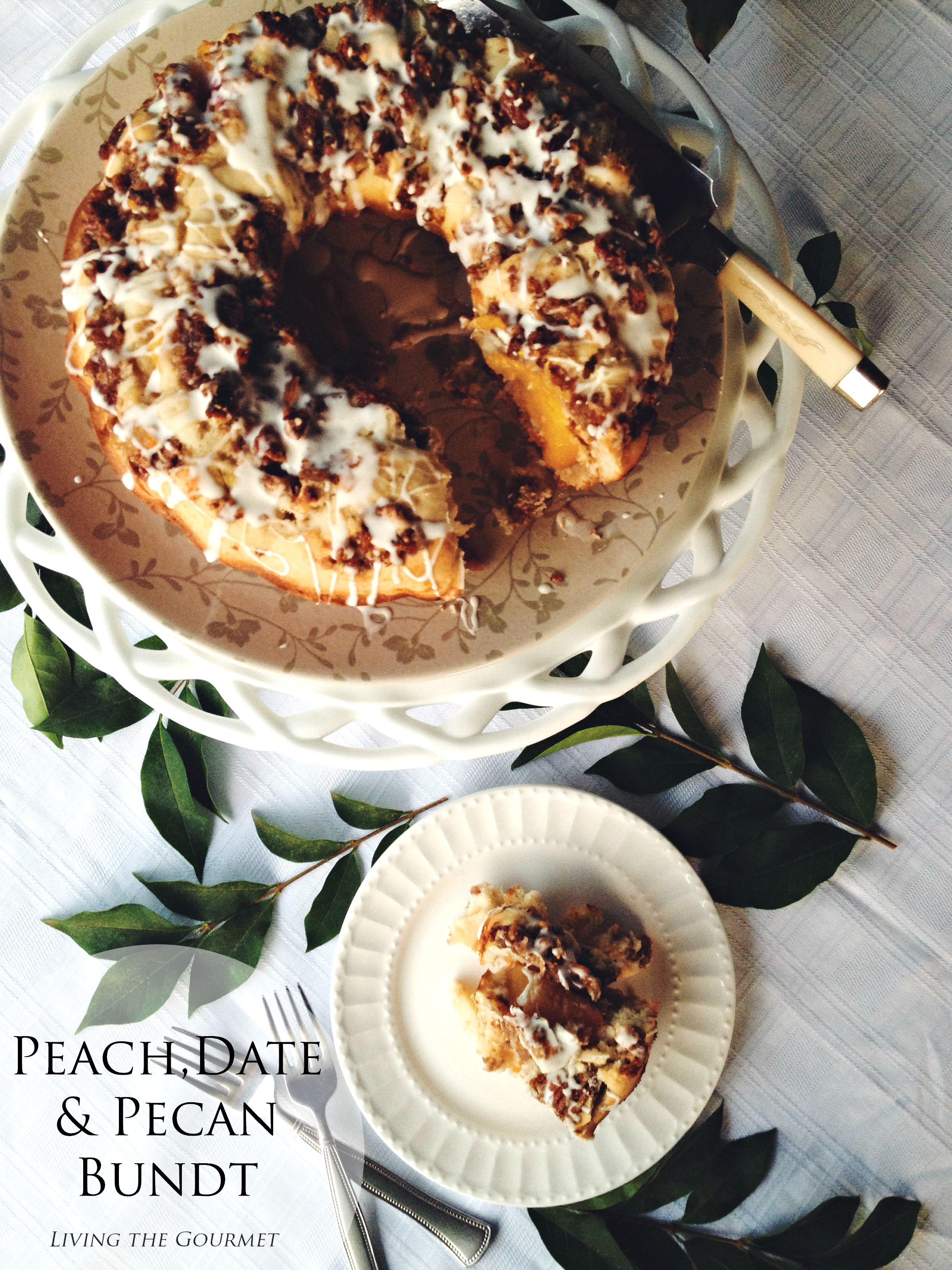 Living the Gourmet: Peach, Date & Pecan Bundt