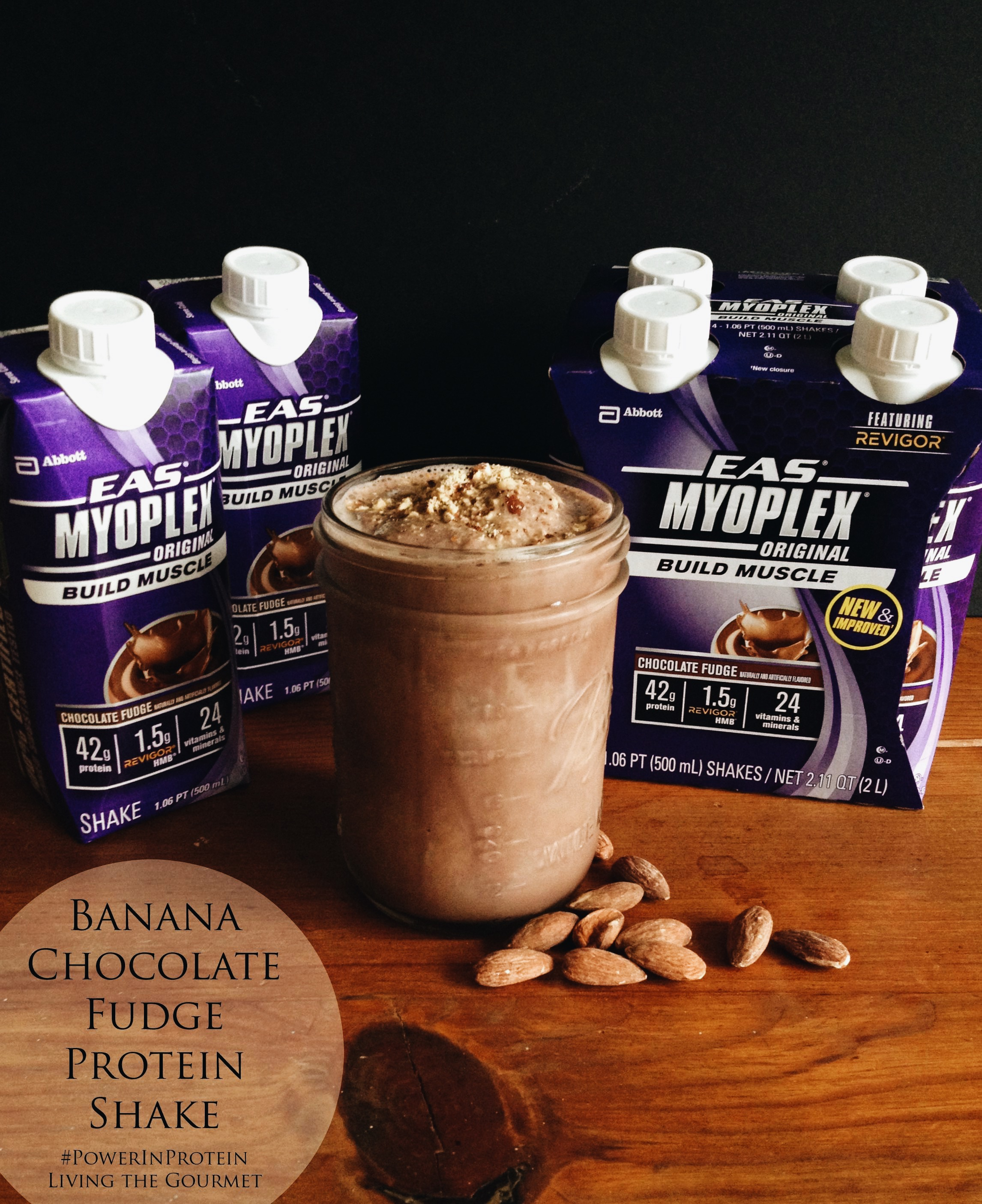 Living the Gourmet: Banana Chocolate Fudge Protein Shake | #PowerInProtein #ad