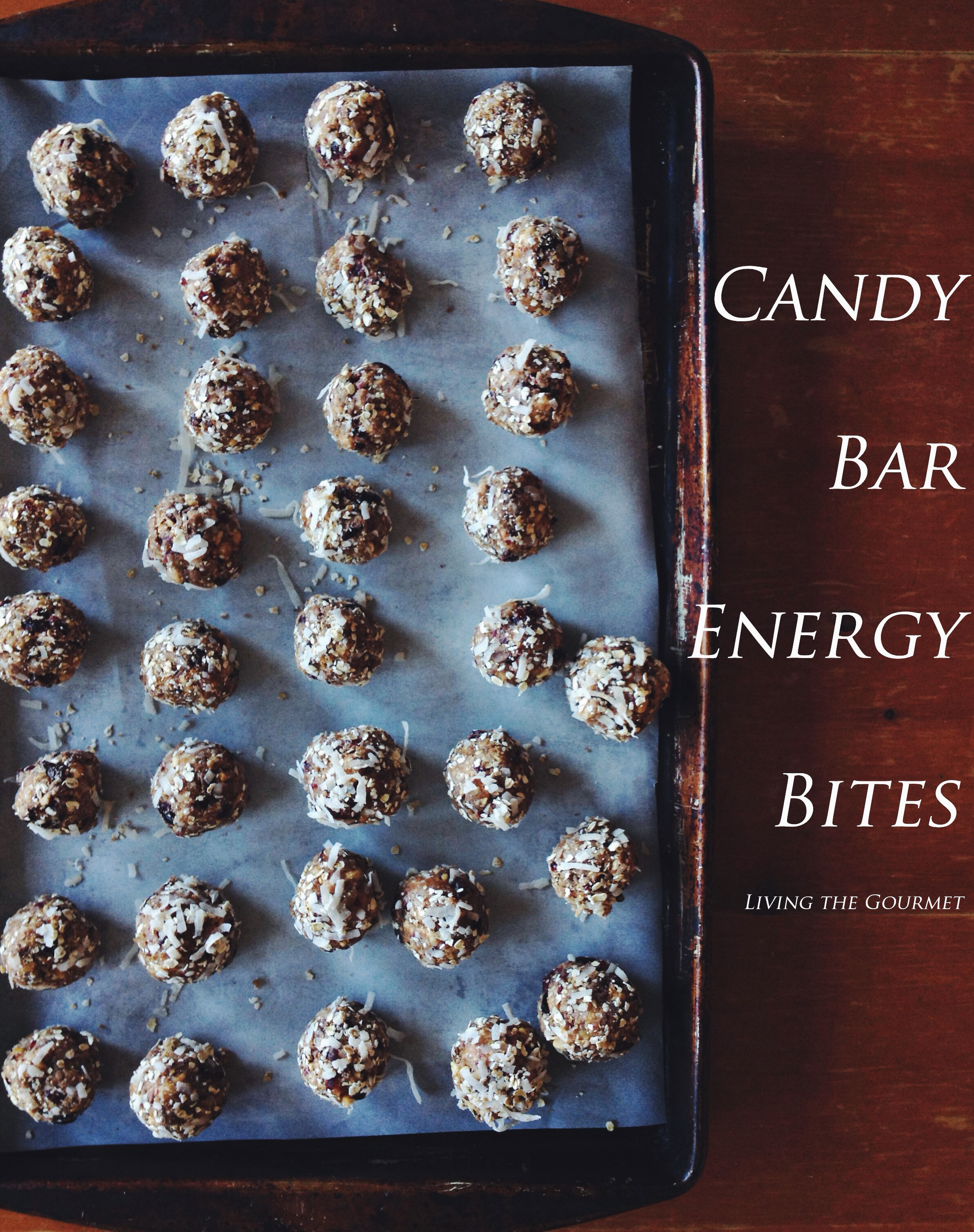 Living the Gourmet: Candy Bar Energy Bites