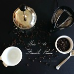 How-To: French Press Coffee