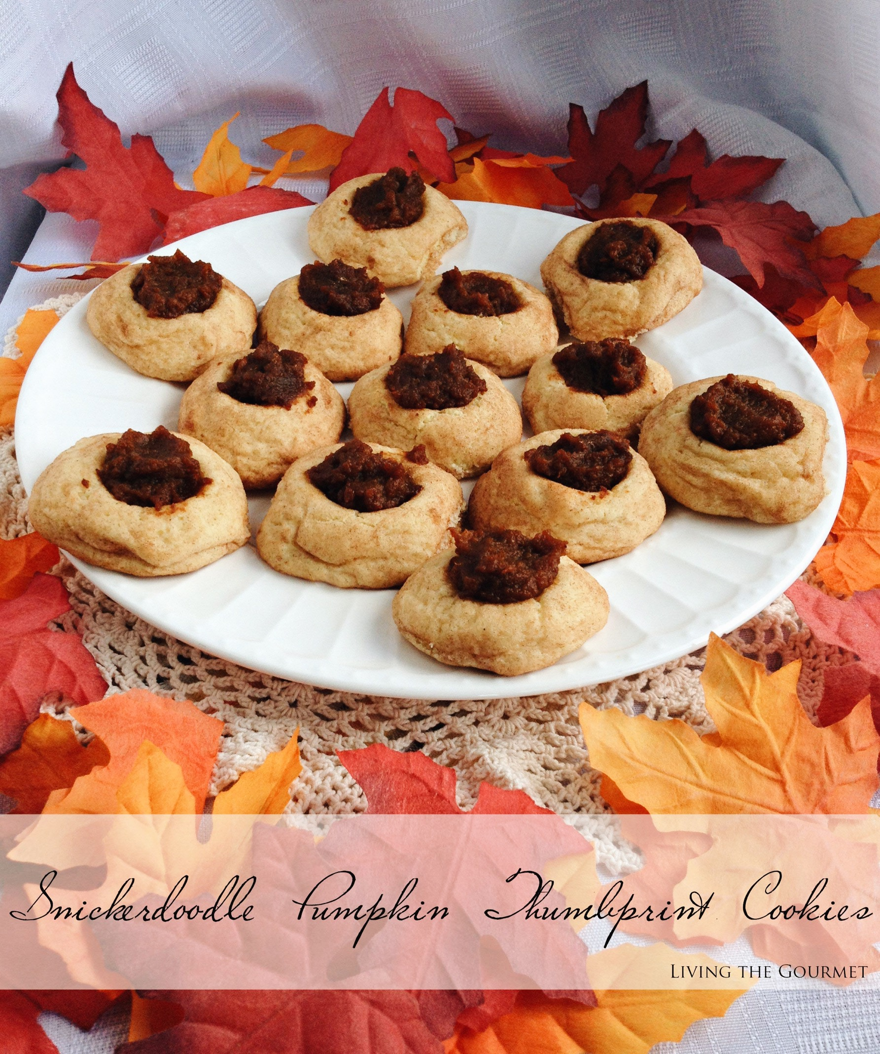Living the Gourmet: Snickerdoodle Pumpkin Thumbprint Cookies