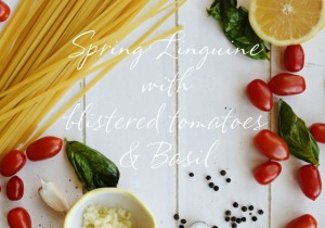 Spring Linguine with Blistered Tomatoes & Basil