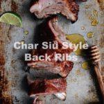 Char Siu Style Back Ribs