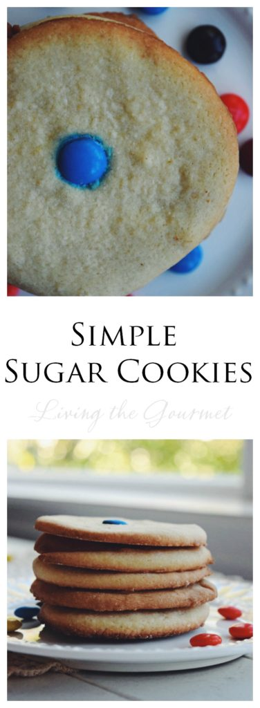 Living the Gourmet: Simple Sugar Cooki
