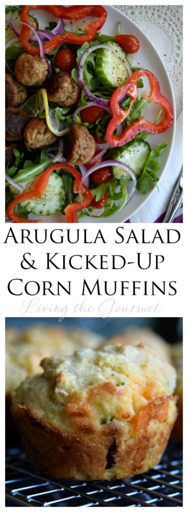 Living the Gourmet: Arugula Salad and Kicked Up Corn Muffins | #20MinutesToTasty #ad