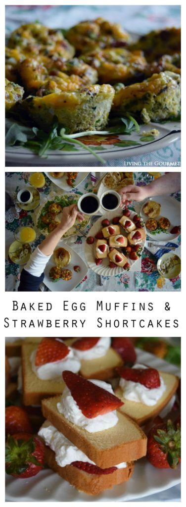 Baked Egg Muffins & Strawberry Shortcakes for Mother's Day ...