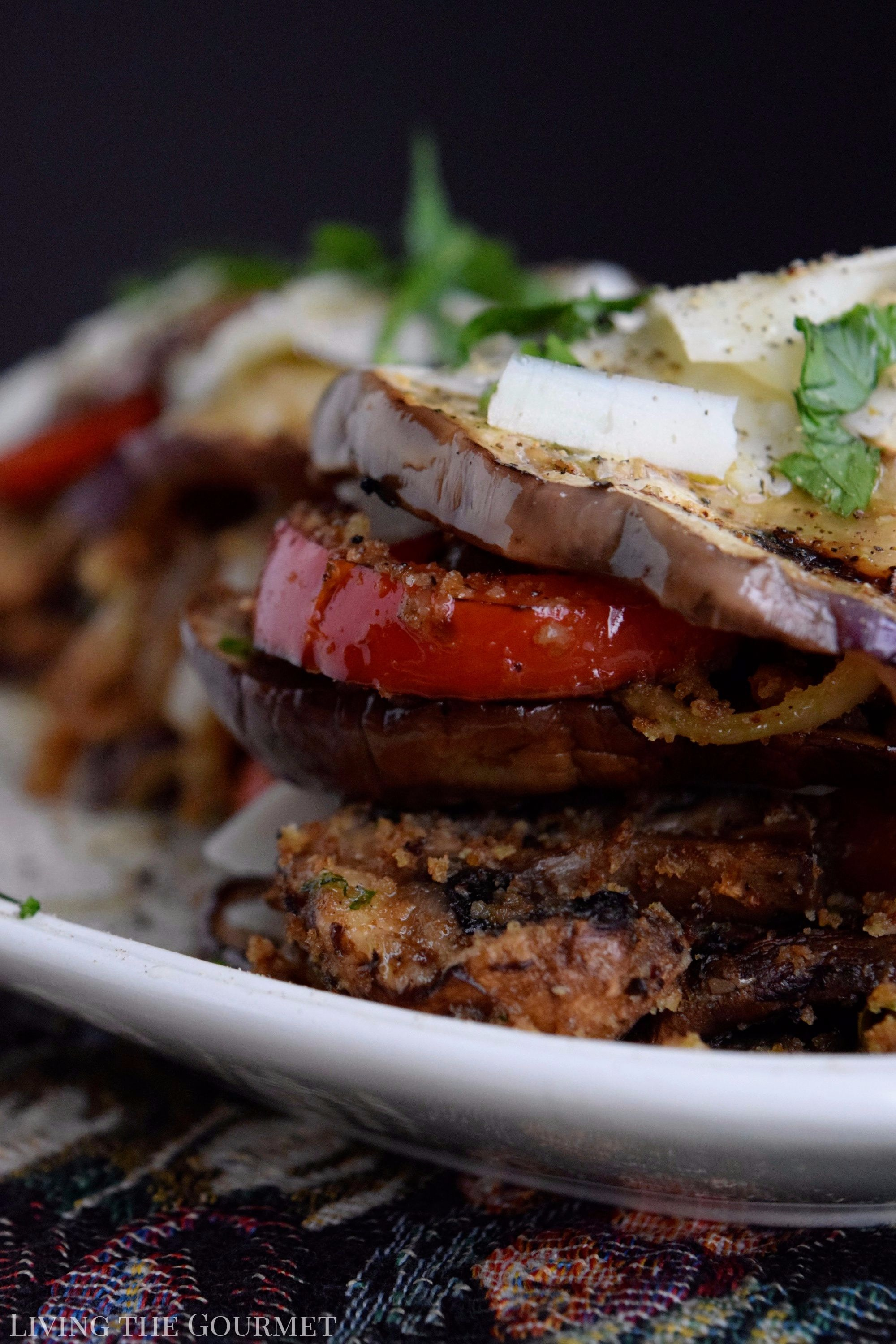 Living the Gourmet: The flavors of the Old World Mediterranean get a modern twist with these elegant Eggplant Stacks!